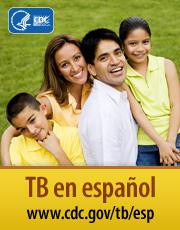 TB en español www.cdc.gov/tb/esp