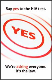 Thumbnail image of Say Yes to the HIV Test We're Asking Everyone. It's the Law.