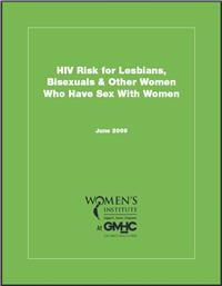 Thumbnail image of HIV Risk for Lesbians, Bisexuals & Other Women Who Have Sex With Women