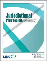 Thumbnail image of Jurisdictional Plan Toolkit: A Tool for Strategically Positioning States to End the HIV Epidemic