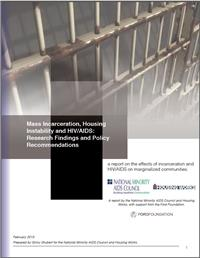 Thumbnail image of Mass Incarceration, Housing Instability and HIV/AIDS: Research Findings and Policy Recommendations