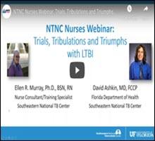 NTNC Nurses Webinar: Trials, Tribulations and Triumphs with LTBI
