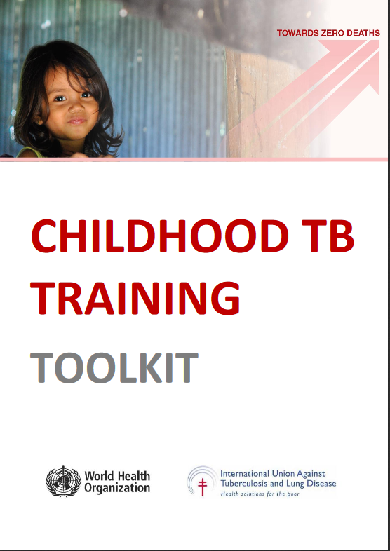 Childhood TB Training Toolkit. PDF toolkit.