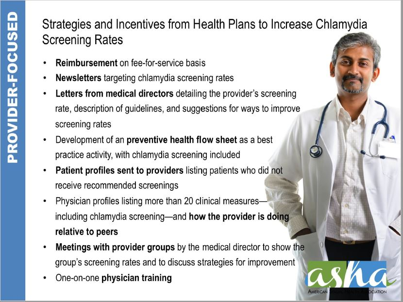 Strategies and Incentives from Health Plans to Increase Chlamydia Screening Rates. Go to slide set.