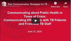 Communicating about Public Health in Times of Crisis: Strategies for TB Programs and Staff during the COVID-19 Pandemic