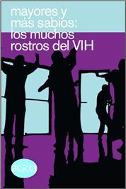 Thumbnail image of Mayores y Mas Sabios: Los Muchos Rostros del VIH