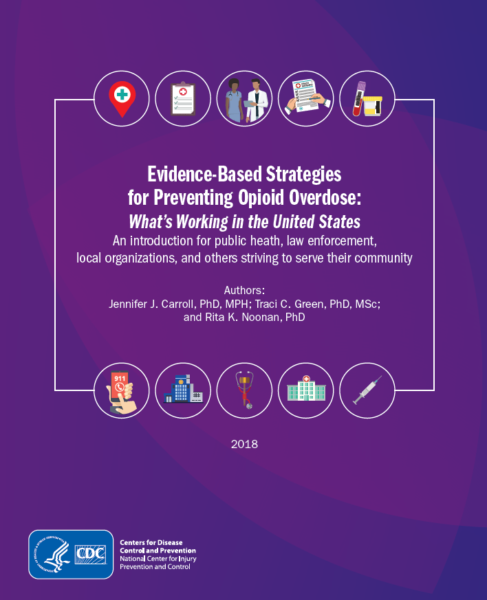 Evidence based strategies for preventing opioid overdose. Go to guide.
