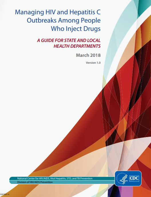 Go to Managing HIV and Hepatitis C Outbreaks Among People Who Inject Drugs – A Guide For State and Local Health Departments report