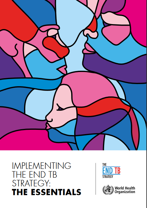 Implementing the End TB Strategy – The Essentials. PDF Strategy Document