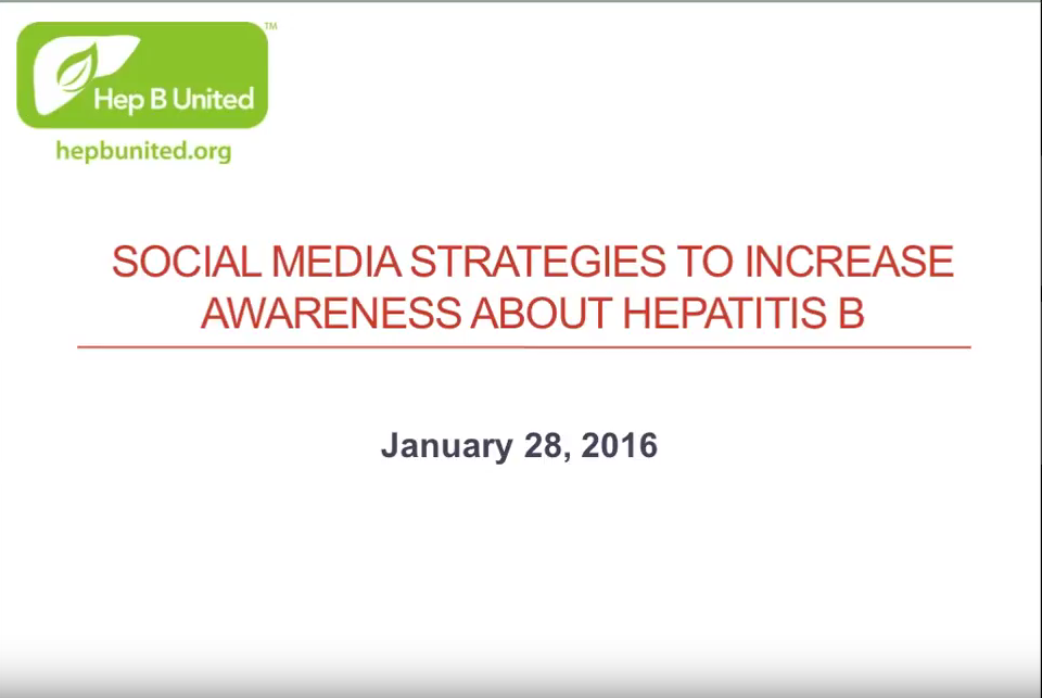 Alt Text: Social Media Strategies to Increase Awareness About Hepatitis B – January 28, 2016. Youtube video of webinar