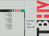 Thumbnail image of TB/HIV: Strategic Framework to Decrease the Burden of TB/HIV