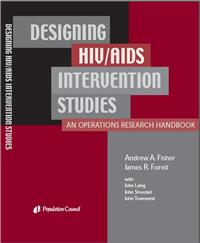 Thumbnail image of Designing HIV/AIDS Intervention Studies: An Operations Research Handbook