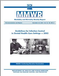 Thumbnail image of MMWR: Guidelines for Infection Control in Dental Health-Care Settings - 2003