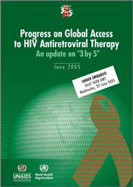 Thumbnail image of Progress on Global Access to HIV Antiretroviral Therapy: An Update on 3 by 5