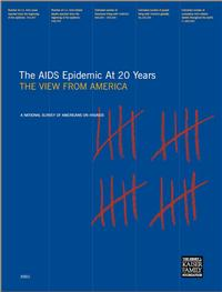 Thumbnail image of The AIDS Epidemic at 20 Years: The View From America: A National Survey of Americans on HIV/AIDS