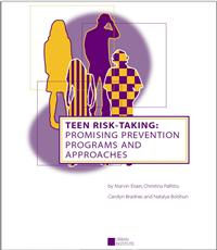 Thumbnail image of Teen Risk-Taking: Promising Prevention Programs and Approaches