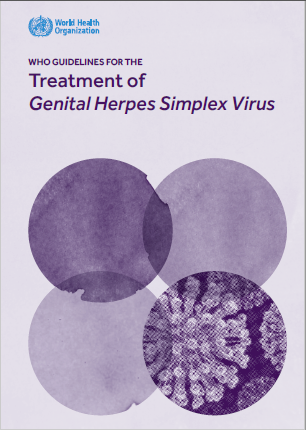 WHO Guidelines for the Treatment of Genital Herpes Simplex Virus. Go to PDF manual.