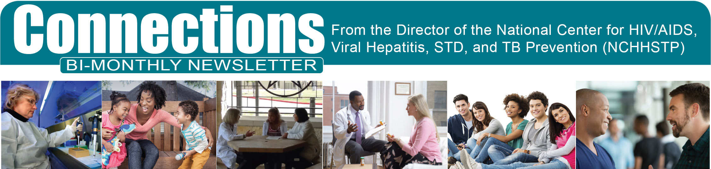 CONNECTIONS From the National Center for HIV/AIDS, Viral Hepatitis, STD, and TB Prevention