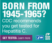 Born from 1945-1965? CDC recommends you get tested for Hepatitis C.